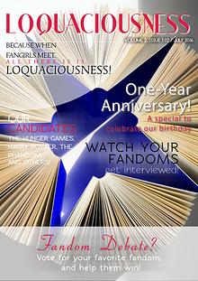 Loquaciousness Fandom Magazine
