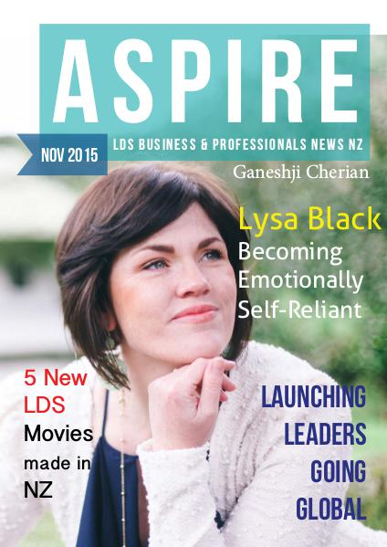 Aspire - LDS Business & Professionals' News NZ Issue #15, Nov 2015