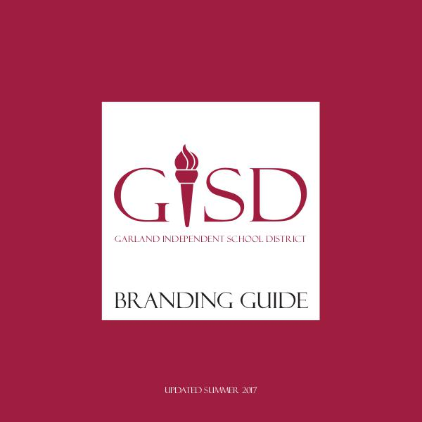 GISD Branding Guide Updated Summer 2017