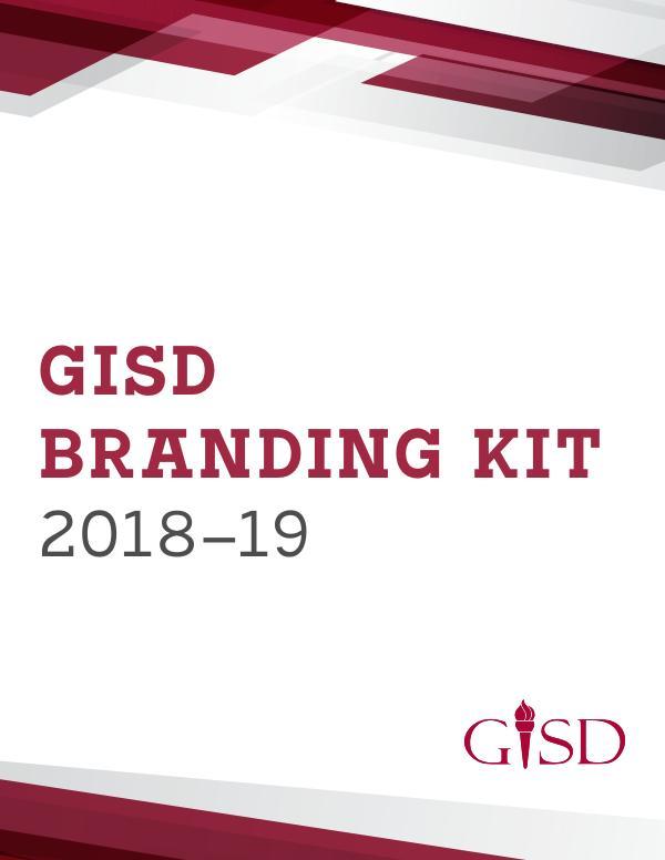 GISD Branding Kit GISD Branding Kit