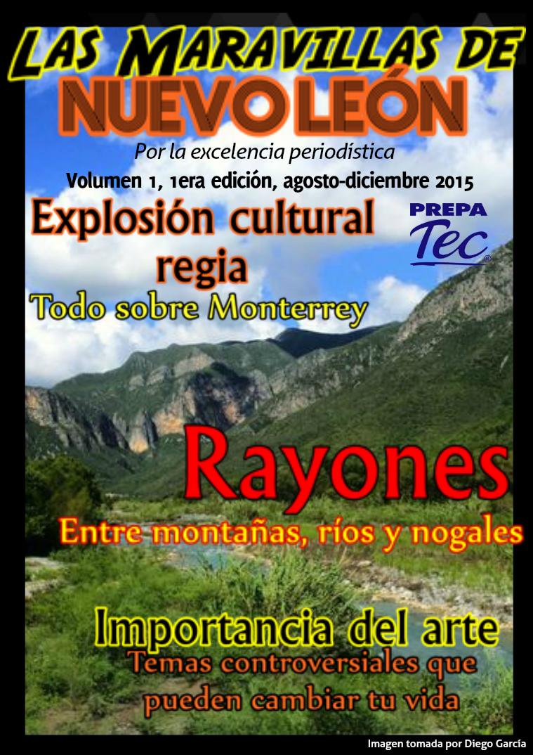 Las Maravillas de Nuevo León Agosto - Diciembre, 2015