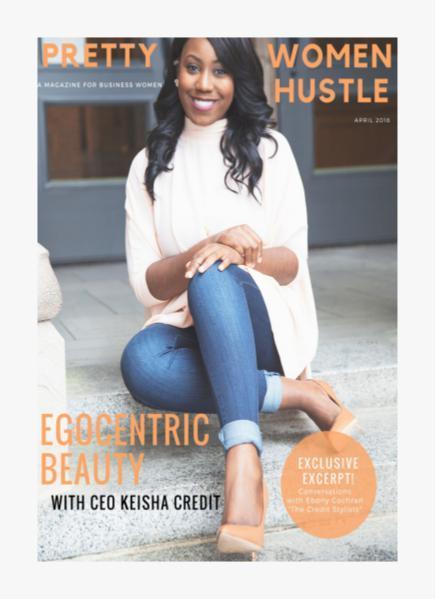 Pretty Women Hustle April 2016 Issue
