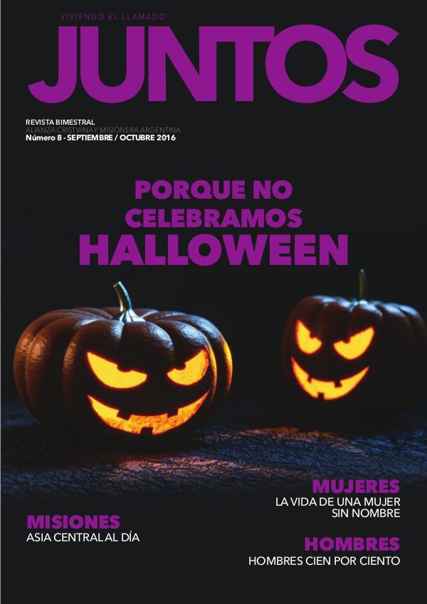 Revista JUNTOS Número 8 - Septiembre / Octubre 2016