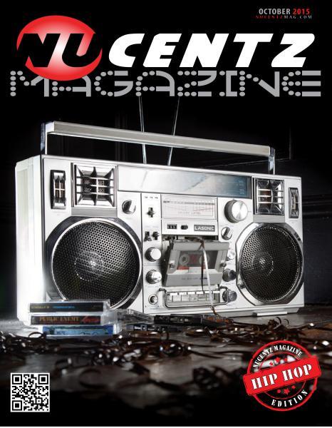 NuCentz Magazine (Hip-Hop Edition) Issue #6 Oct. 2015