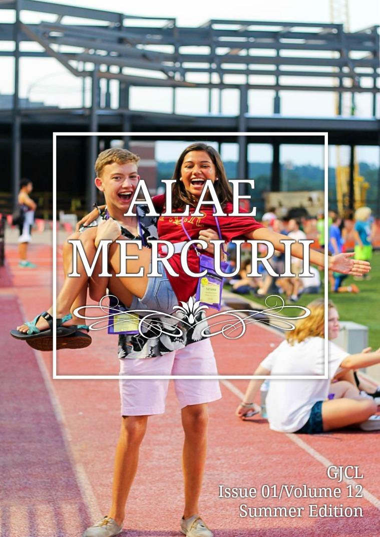 Alae Mercurii Volume 12 Issue 1: Summer Edition