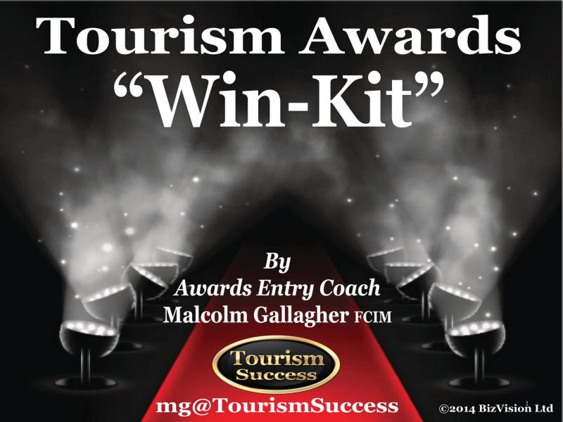 How To Win Tourism Awards Win Kit Aug. 2015