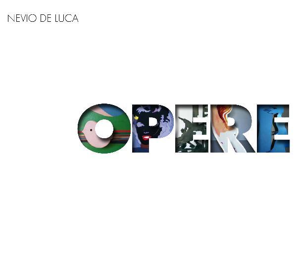Nevio De Luca - Opere 2016