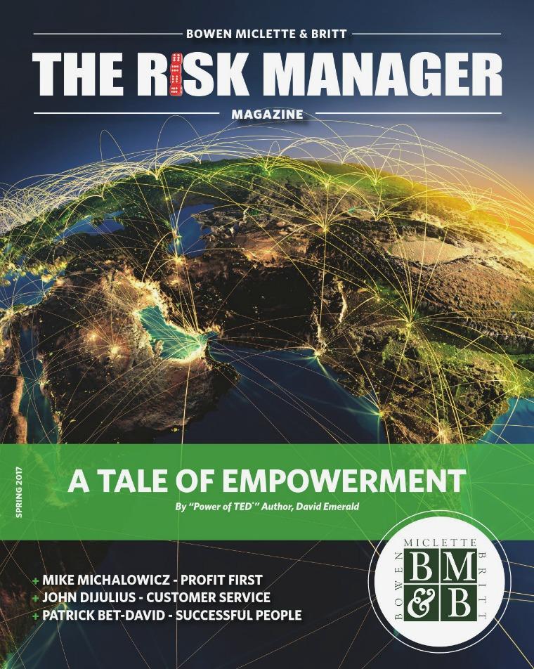Risk & Business Magazine Bowen Miclette & Britt Spring 2017