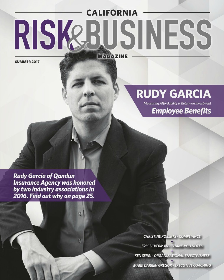 Risk & Business Magazine California Risk & Business Magazine Summer 2017