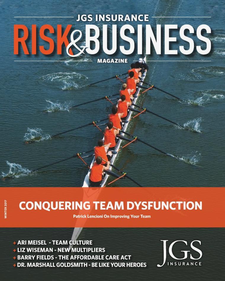 Risk & Business Magazine JGS Insurance Risk & Business Magazine Winter 2017