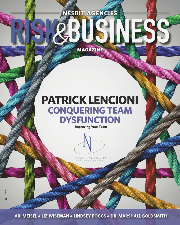 Risk & Business Magazine Nesbit Agencies Risk & Business Magazine Fall 2017
