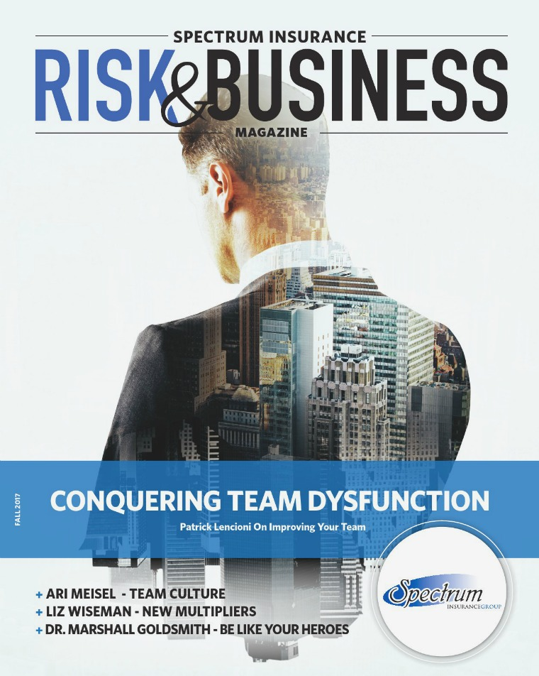 Risk & Business Magazine Spectrum Insurance Magazine Fall 2017