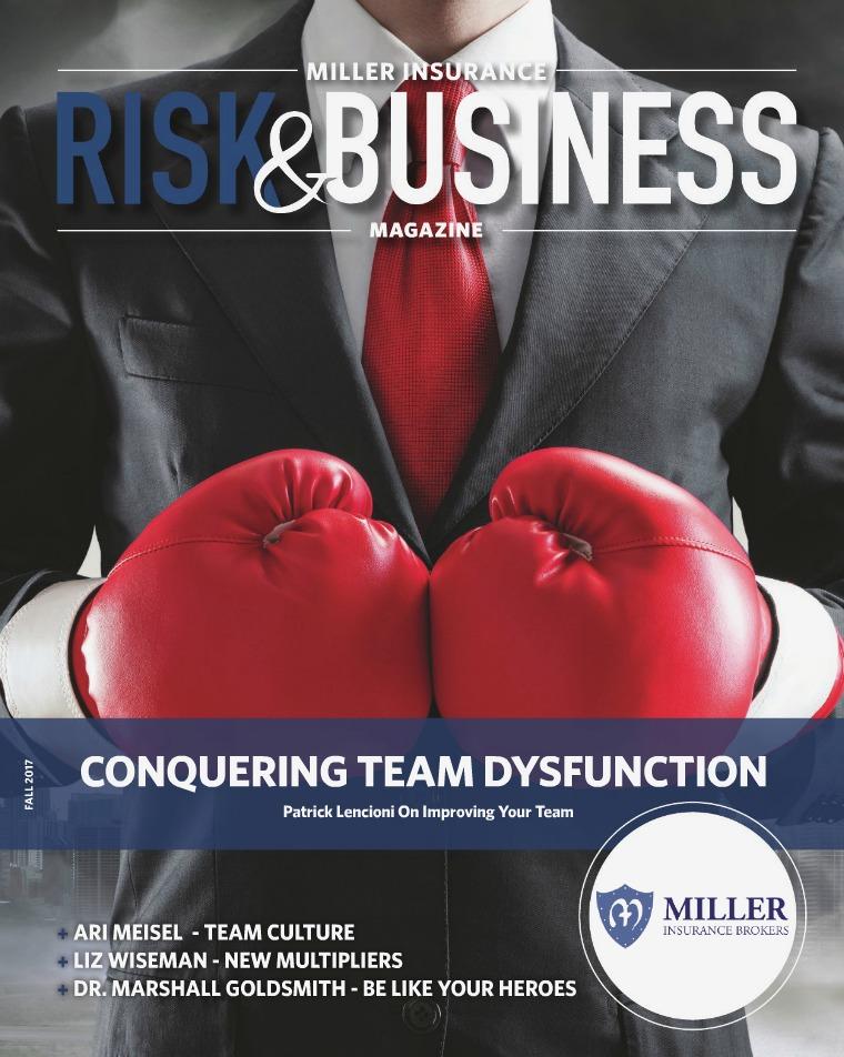 Risk & Business Magazine Miller Insurance Fall 2017
