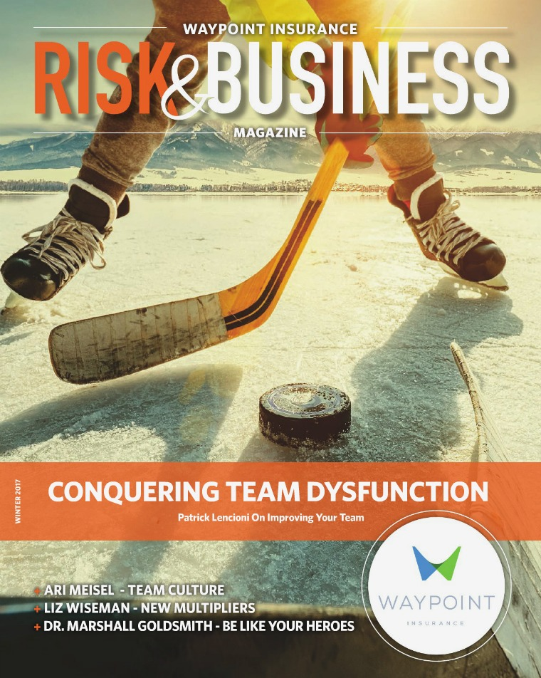 Waypoint Insurance - Risk & Business Magazine Waypoint Insurance Magazine Winter 2017
