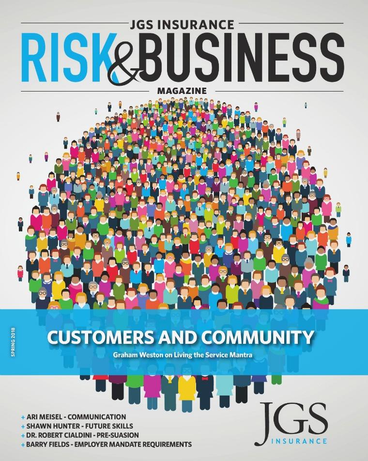 Risk & Business Magazine JGS Insurance Risk & Business Magazine Spring 2018
