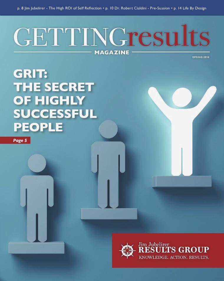 Getting Results Magazine Getting Results Magazine Spring 2018
