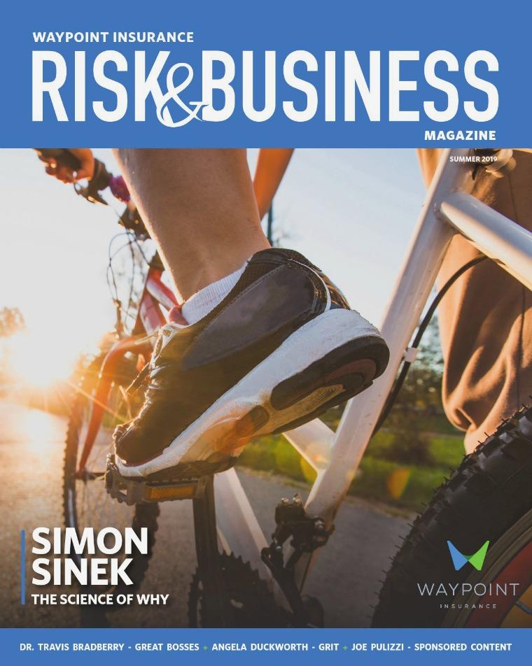 Risk & Business Magazine Waypoint Insurance Summer 2019 Magazine