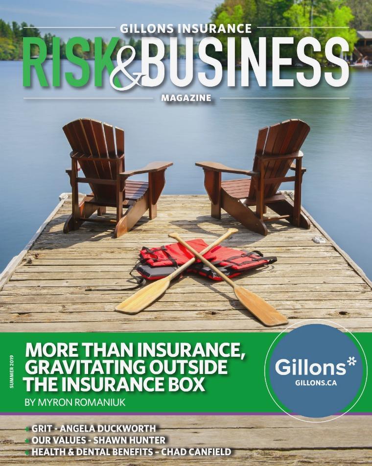 Risk & Business Magazine Gillons Insurance Summer 2019 Magazine