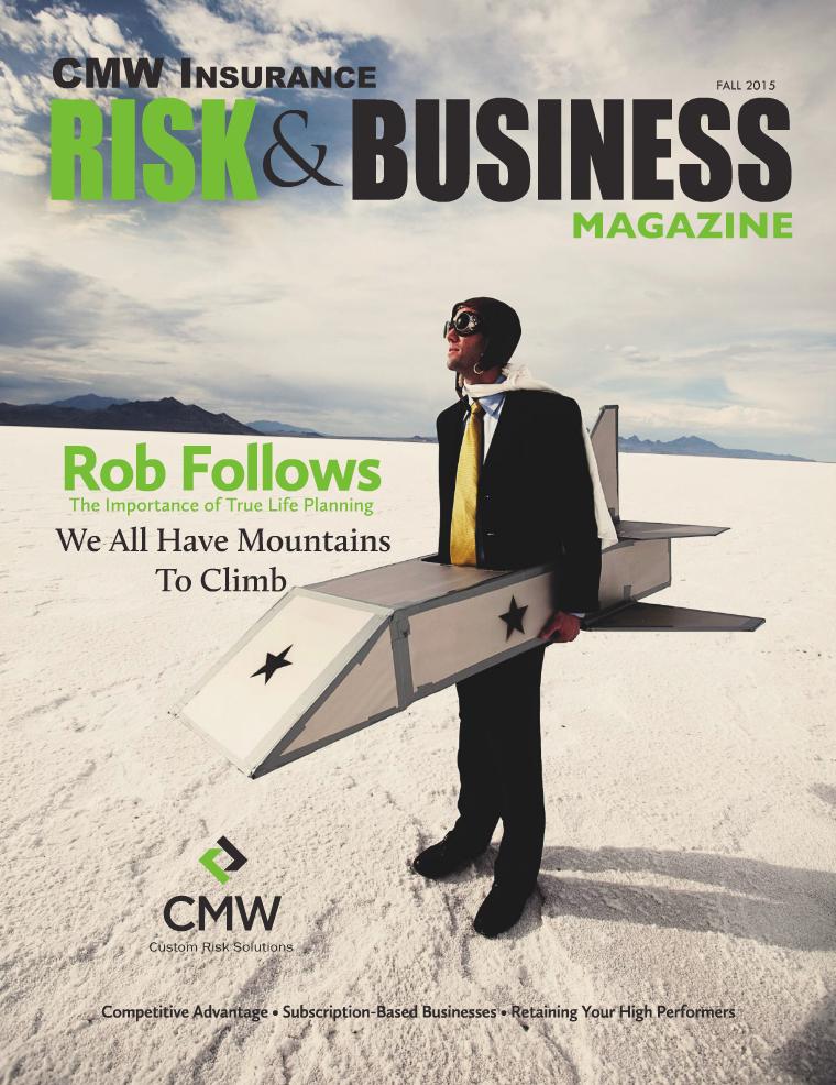 Risk & Business Magazine CMW Insurance Fall 2015