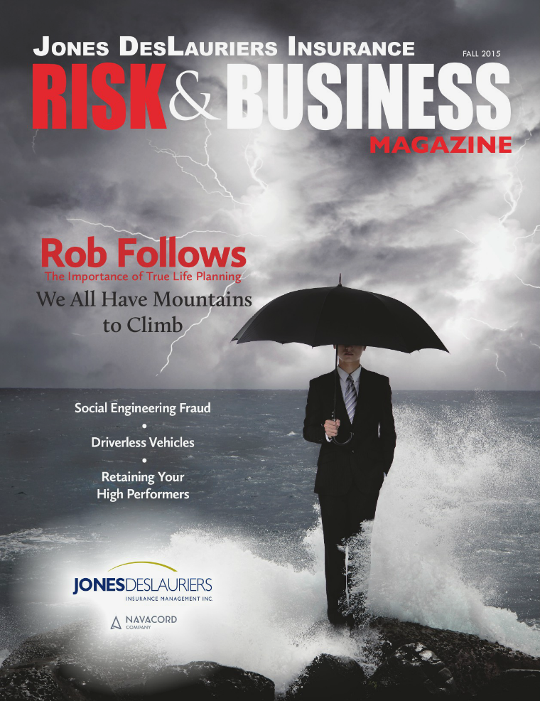 Risk & Business Magazine Jones DesLauriers Insurance Fall 2015