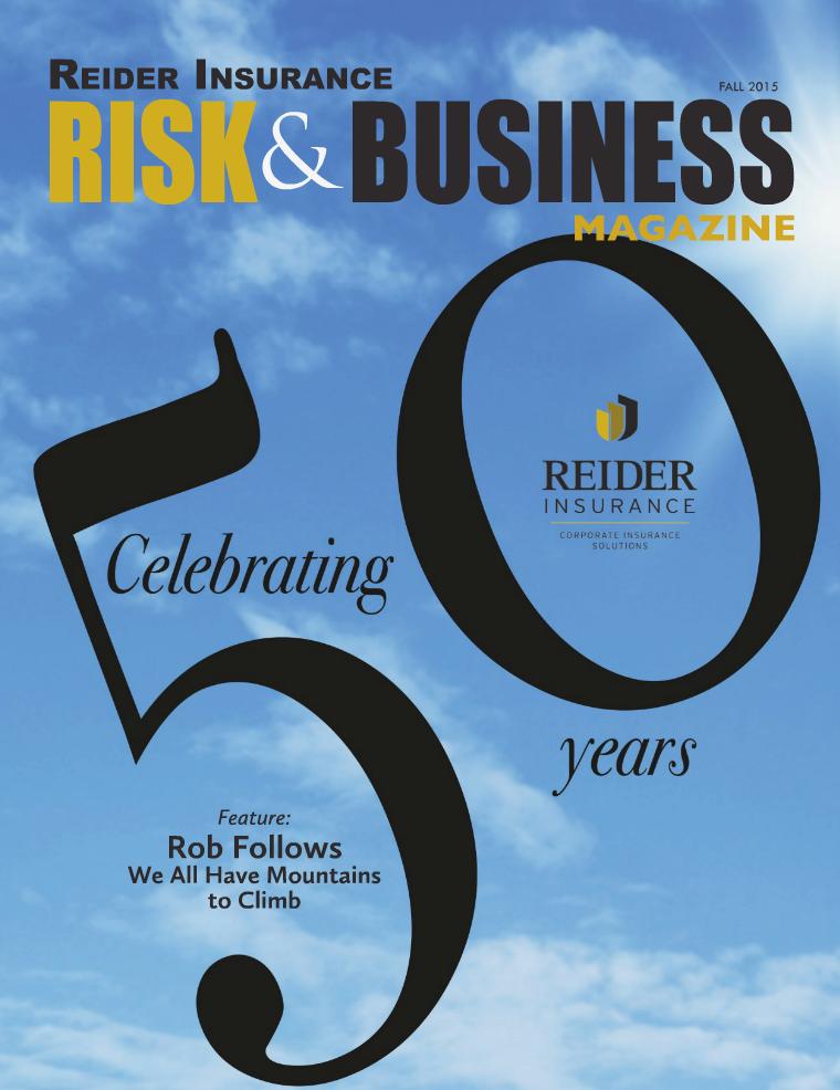 Risk & Business Magazine Reider Insurance Fall 2015