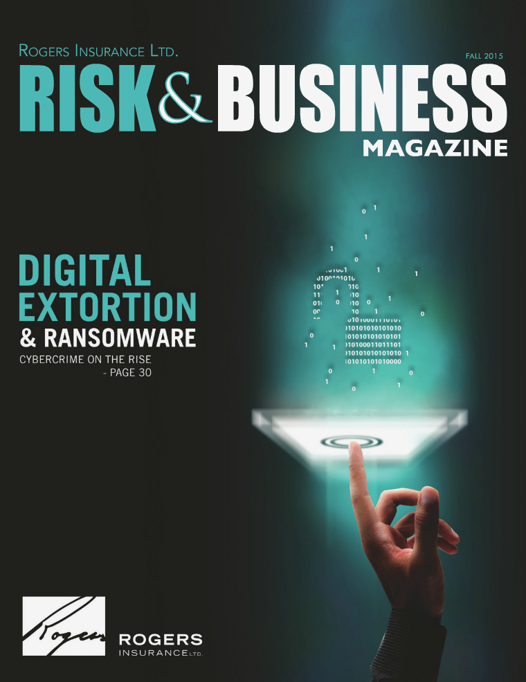 Risk & Business Magazine Rogers Insurance Fall 2015