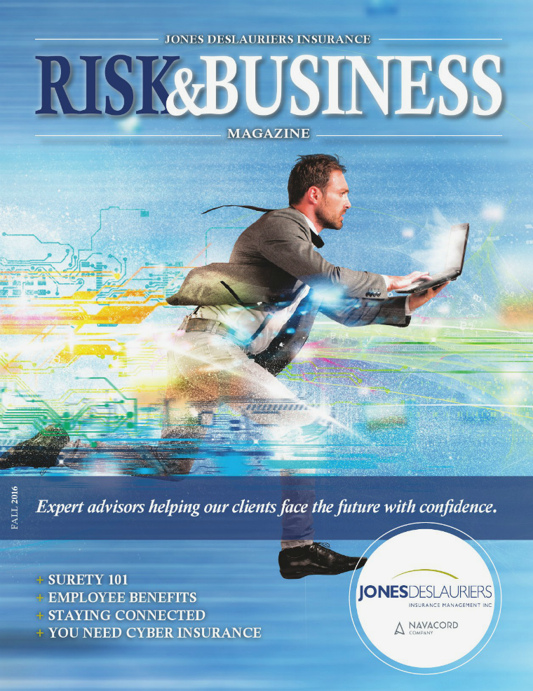 Risk & Business Magazine Jones DesLauriers Insurance Fall 2016