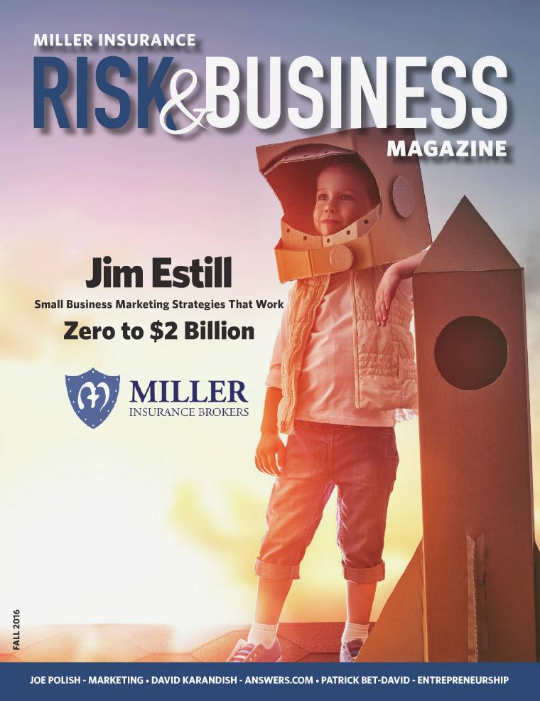 Risk & Business Magazine Miller Insurance Fall 2016