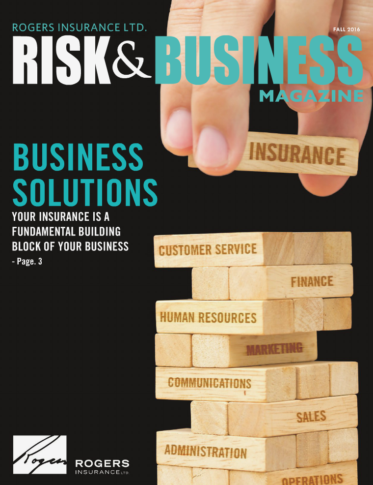 Risk & Business Magazine Rogers Insurance Fall 2016