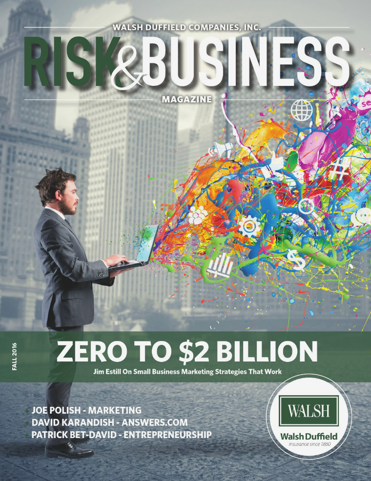 Risk & Business Magazine Walsh Duffield Companies Fall 2016