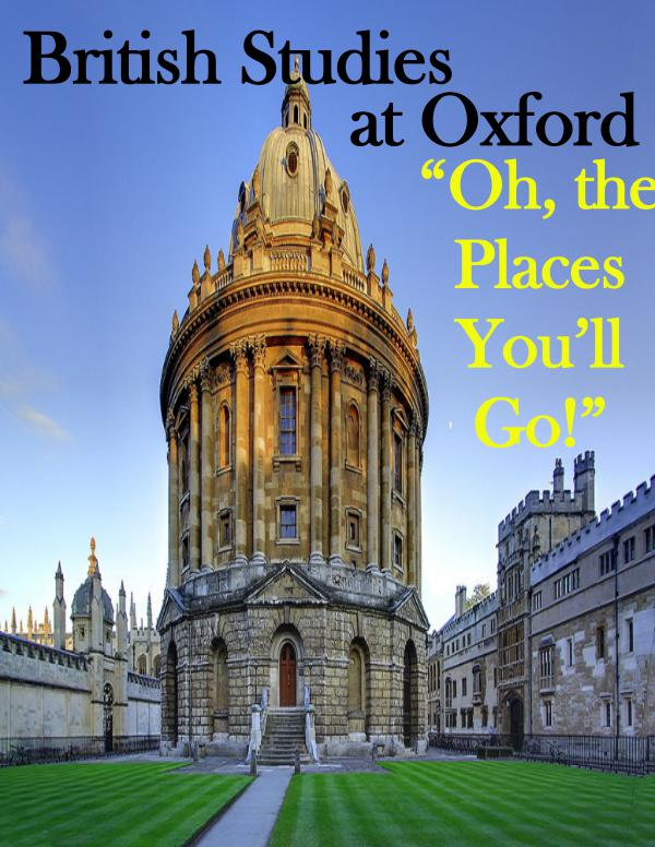 British Studies at Oxford 'Oh, The Places You'll Go!'