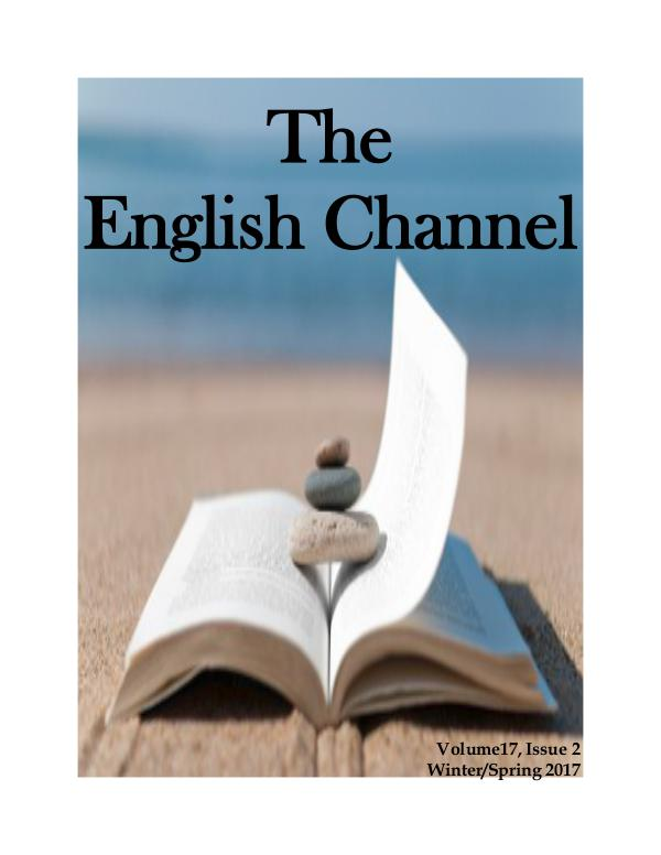 The English Channel The English Channel Volume 17 Issue 2 Spring 2017