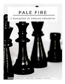 Pale Fire: A Magazine in 12 Projects