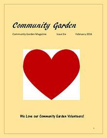"""Community Garden"" Magazine Issue Six February 2016 ""Community Garden"" Magazine Issue Six February 2016"