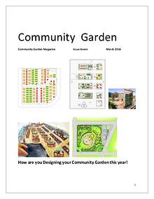 Community Garden Magazine   Issue Seven                March 2016