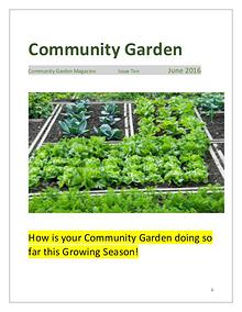 Community Garden Magazine Issue Ten  June 2016