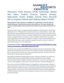 Polymerase Chain Reaction (PCR) Technologies Market Key Vendors 2022