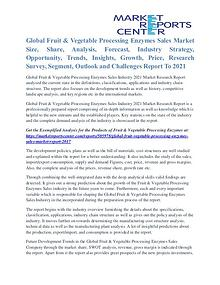 Fruit & Vegetable Processing Enzymes Sales Market Opportunity To 2021