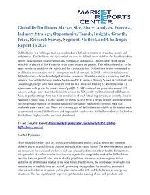Defibrillators Market Region, Driver, Trends & Forecasts To 2024
