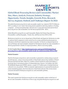 Blood Processing Devices and Consumables Market Share Analysis 2024