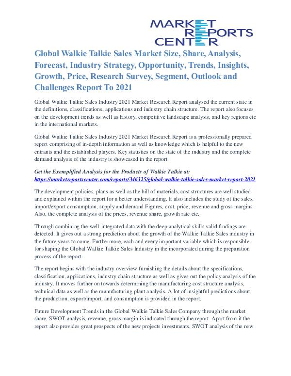 Walkie Talkie Sales Market Analysis, Demand And Forecast To 2021 Walkie Talkie Sales Market