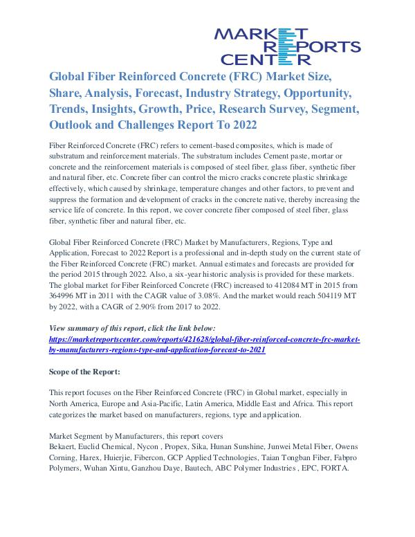 Fiber Reinforced Concrete (FRC) Market Analysis And Growth To 2021 Fiber Reinforced Concrete (FRC) Market