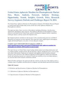 Apheresis Machine for Plasmapheresis Market Share To 2016
