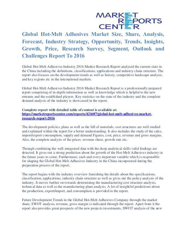 Hot-Melt Adhesives Market Analysis, Size, Share and Forecast To 2016 Hot-Melt Adhesives Market