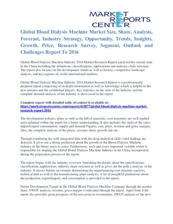 Blood Dialysis Machine Market Price and Gross Margin Analysis To 2016 Blood Dialysis Machine Market