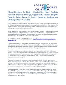 Graphene for Battery Market Analysis and Forecast to 2016