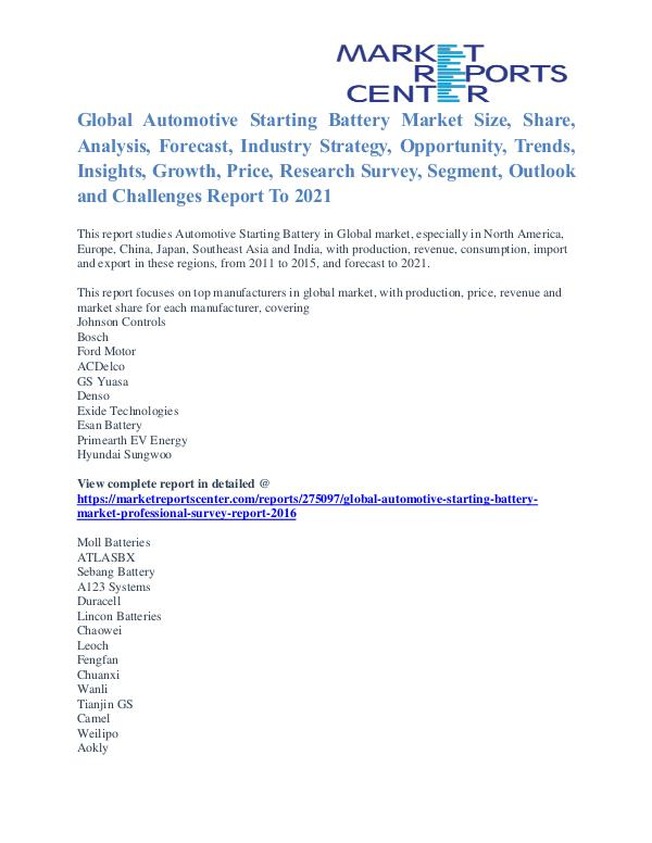Automotive Starting Battery Market Key Vendors And Trends To 2021 Automotive Starting Battery Market