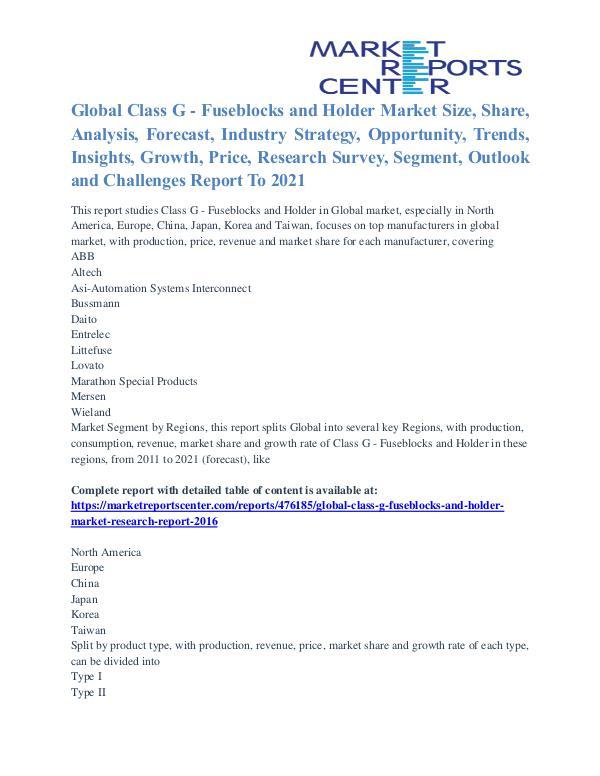 Class G - Fuseblocks and Holder Market Size, Growth, Trends To 2021 Class G - Fuseblocks and Holder Market