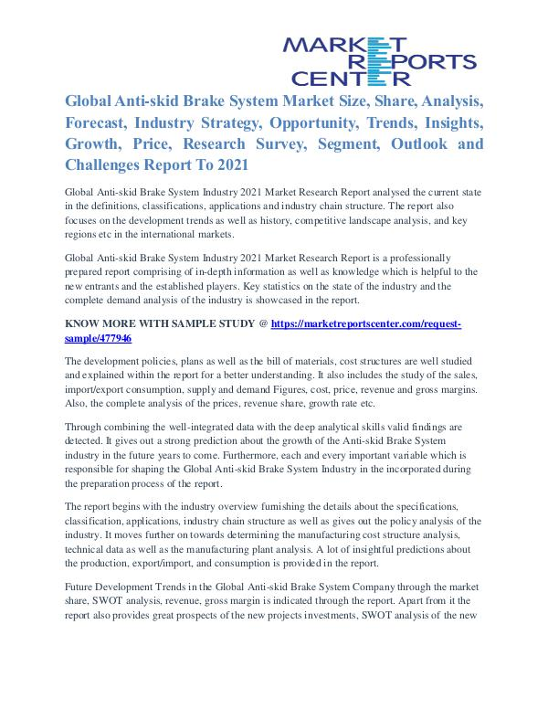Anti-skid Brake System Market Outlook and Procurement Survey To 2021