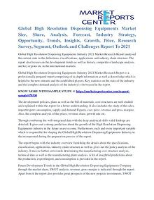 High Resolution Dispensing Equipments Market Trends, Analysis To 2021